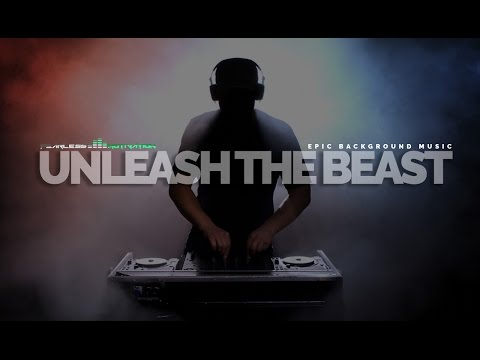 "Epic Instrumental Background Music ""Unleash The Beast"" Best Cinematic"