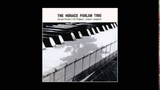 Horace Parlan Trio - I'll Close My Eyes