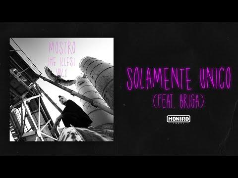 MOSTRO feat. BRIGA - 09 - SOLAMENTE UNICO ( LYRIC VIDEO )