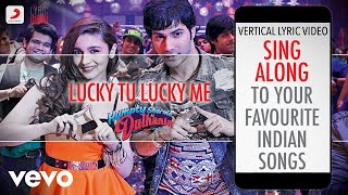 Gambar cover Lucky Tu Lucky Me - Humpty Sharma Ki Dulhania|Official Bollywood Lyrics|Benny|Anushka