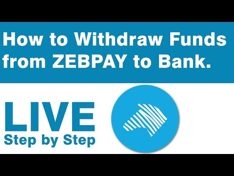 How to Withdraw Funds (LIVE) From ZEBPAY to Bank.