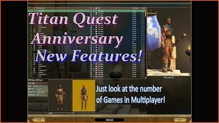 Titan Quest Anniversary Edition, 14 New features!