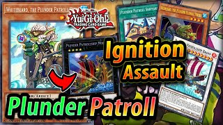 Plunder Patroll *TIER 1 POTENTIAL* | TCG POST Ignition Assault