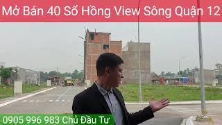 Mở Bán 40 Sổ Hồng View Sông Quận 12 Thiên An Thịnh Riverside