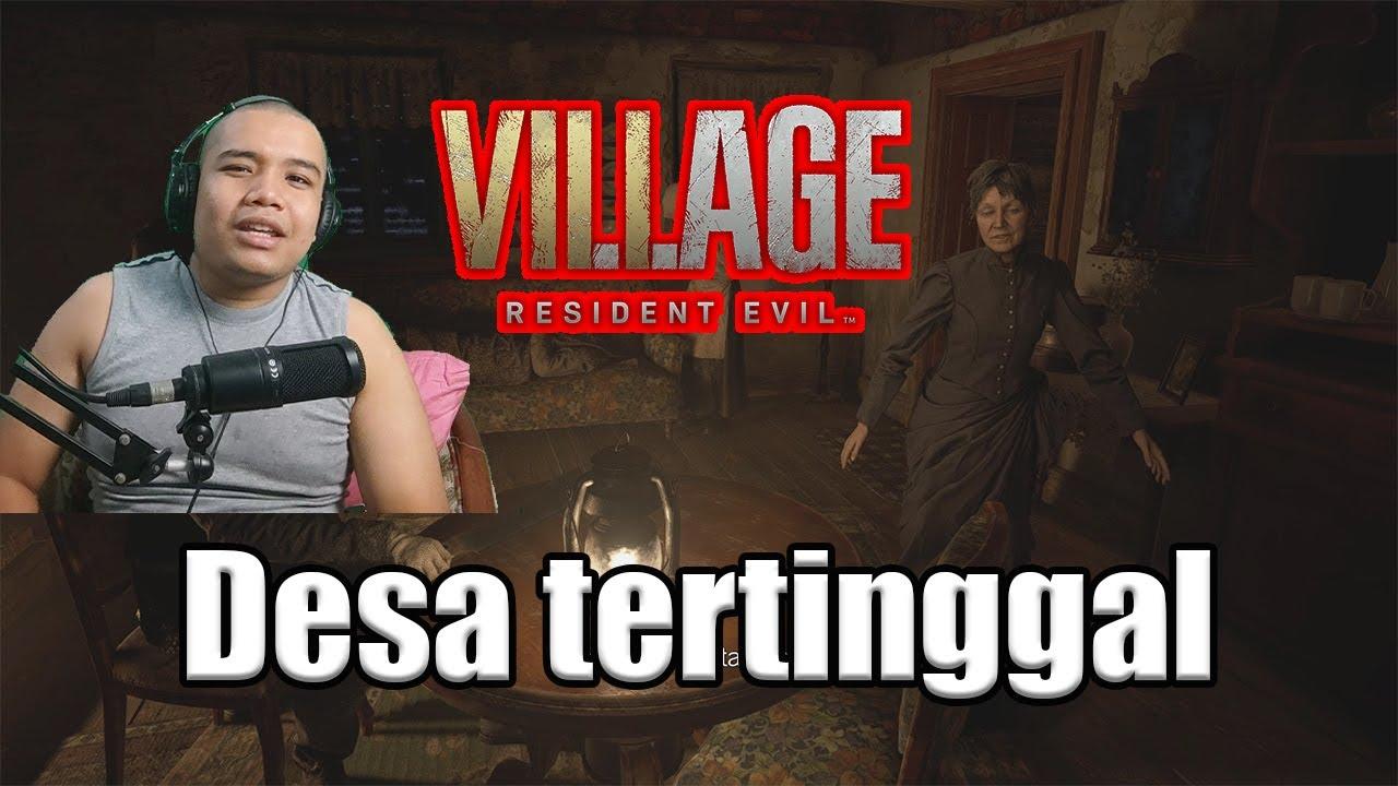 Desa Tertinggal - Resident Evil Village Demo Bahasa Indonesia!