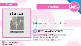 Download lagu EKANNA RESTU YANG MENYAKITI MP3