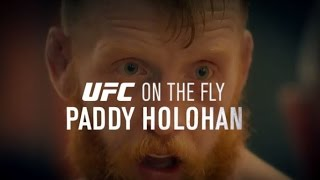 Fight Night Dublin: UFC On the Fly - Paddy Holohan