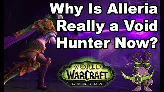 Alleria and the Void - What's the Real Reason? [Spoilers and Speculation]