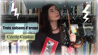 Les critiques de Laetitia 7: Trois saisons d'orage de Cécile coulon