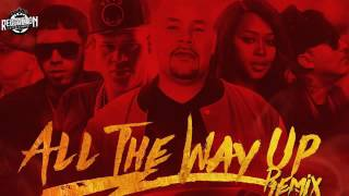 All The Way Up (Remix) - Anuel AA Ft Almighty, D Ozi Fat Joe Remy Ma French Montana 2016