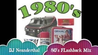 80'S PLUS FLASHBACK MIX By DJ Neanderthal