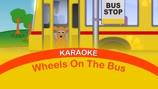 WHEELS ON THE BUS - Karaoke For Kids - Sing Along Nursery Rhymes - Nursery Rhymes TV