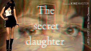 BTS x GOT7 FF The secret Daughter -Pilot Ep.1 What the Hell...!