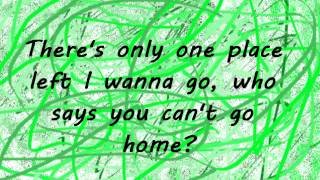 Who Says You Cant Go Home Bon Jovi and Jennifer Nettles Lyrics