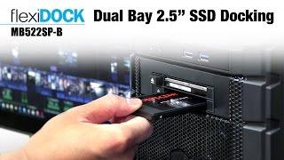 ICY DOCK flexiDOCK MB522SP-B Dual Bay 2.5
