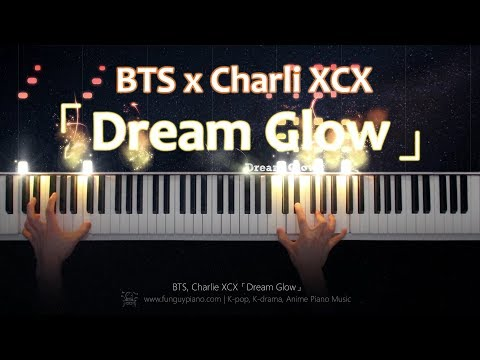 BTS Charli XCX「Dream Glow BTS World OST1」Piano