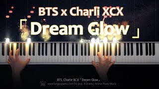 BTS, Charli XCX「Dream Glow (BTS World OST1)」Piano Cover