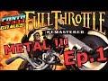 ASPHALTE ET GALÈRES !!! -Full Throttle : Ep.1- avec Bob Lennon