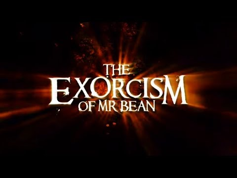 The Exorcism of Mr Bean - Official Full Length Movie Trailer 2011 [HQ]