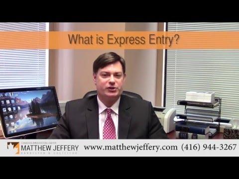 Express Entry Toronto, How it Works | Matthew Jeffery, Toronto Immigration Lawyer