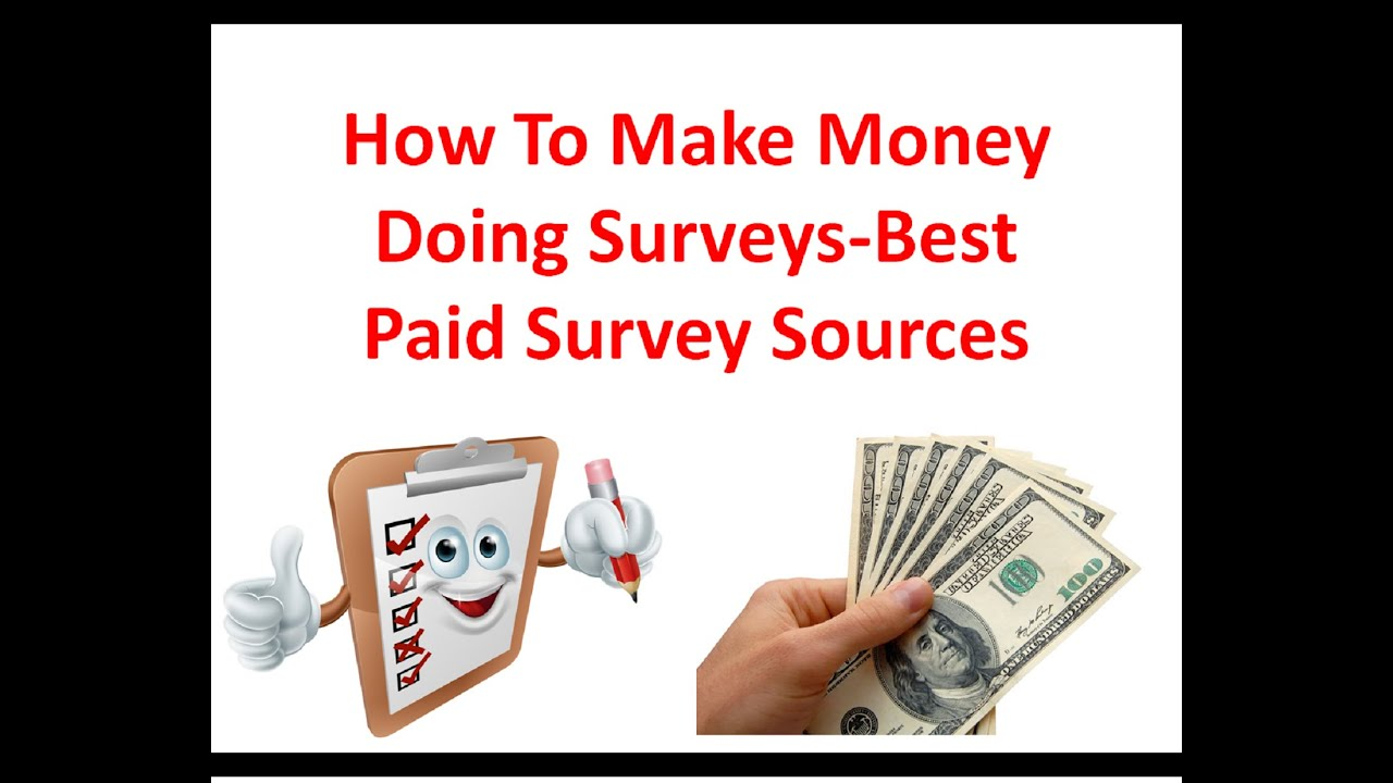 How To Make Money Doing Surveys - Best Paid Survey Sources