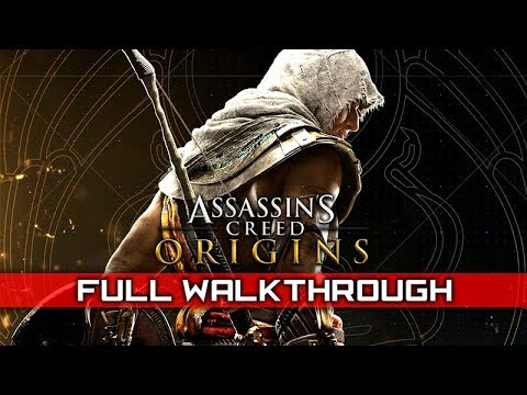 ASSASSIN'S CREED: ORIGINS – Full Gameplay Walkthrough / Main Quests Only (No Commentary) 1080p HD