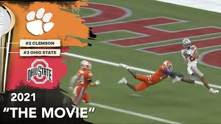 "Ohio State vs. Clemson (2021) ""The  Movie"""