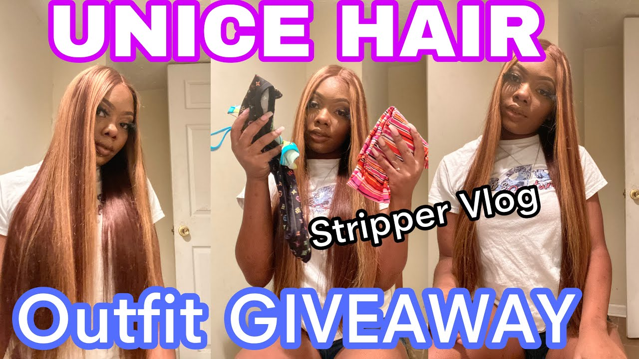 UNICE HAIR   ITS A GIVEAWAY   STRIPPER OUTFITS GIVE AWAY 