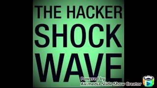 Shockwave The Hacker
