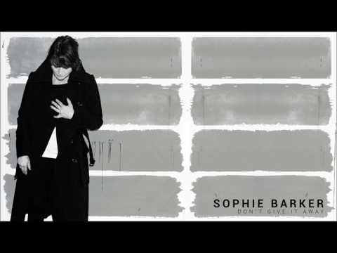 Sophie Barker - Don't Give It Away