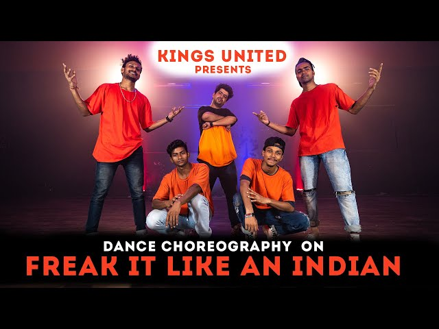 Freak It Like An Indian Dance Choreography | The Kings