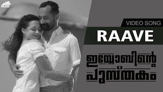 Raave Video Song  Black & White | Iyobinte Pustakam | Fahad Faasil | Isha Sharwani