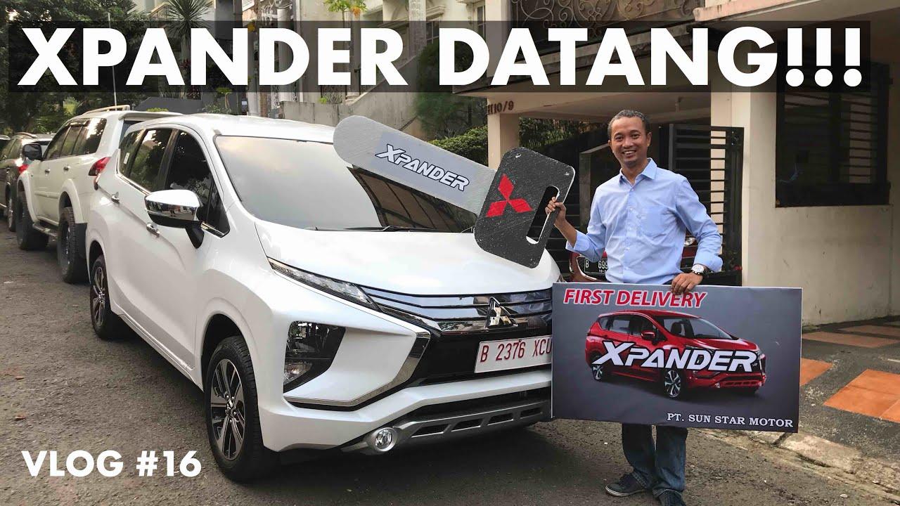 Mitsubishi Xpander-ku Datang!! | VLOG #16