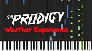 The Prodigy - Weather Experience [Piano Tutorial] (♫)