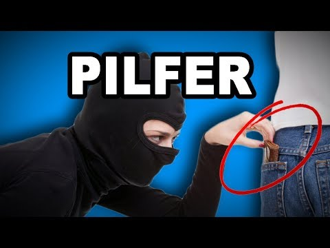 🤦💸 Learn English Words: PILFER - Meaning, Vocabulary Video with Pictures and Examples