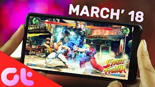 10 LATEST Android Games of the Month - MARCH 2018 | GT Hindi