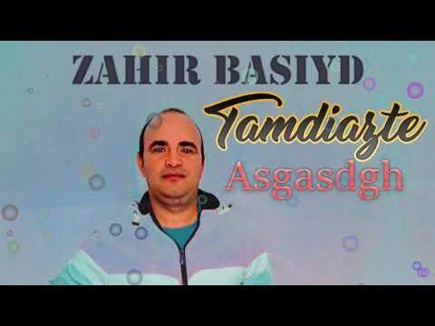 Zahir BASIYD – Tamdiazte: Asgasdgh