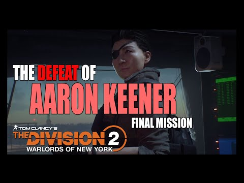 Warlords of New York Final Mission - The Division 2 |
