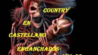 ROCK COUNTRY EN CASTELLANO-ENGANCHADOS.VOL:02