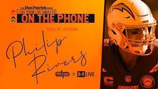 Chargers QB Philip Rivers Talks Brady, Gordon, & More with Dan Patrick | Full Interview | 8/14/19