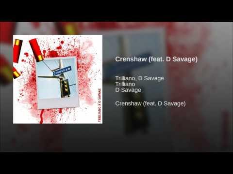 Crenshaw (feat. D Savage)