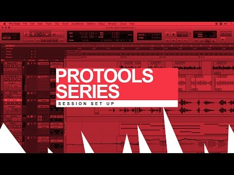 Pro Tools Recording & Mixing Series: Session Set Up