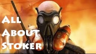 Dirty Bomb: All About Stoker