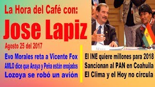Lozoya se robó un avión, Evo Morales le aclara a Fox | La Hora del Café