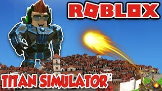 ROBLOX TITAN SIMULATOR! CRUSHING OTHER TITANS!