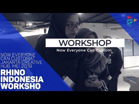 """Rhino Indonesia Workshop """"Now Everyone Can Custom"""" At Jakarta Creative Hub. Mei 2018"""""""