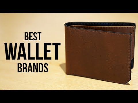 Top 5 Best Wallet Brands For Men In 2017
