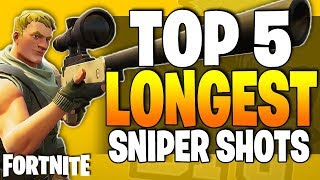 5 Longest Fortnite SNIPER RIFLE SHOTS! - Fortnite Battle Royale - Top 5 (Episode 12)