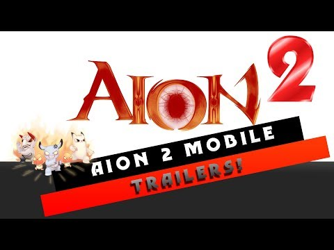 Aion 2 Mobile - Trailers!