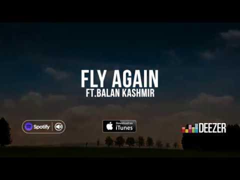 Dr.Sakthi - Fly Again feat.Balan Kashmir (OFFICIAL LYRIC VIDEO)